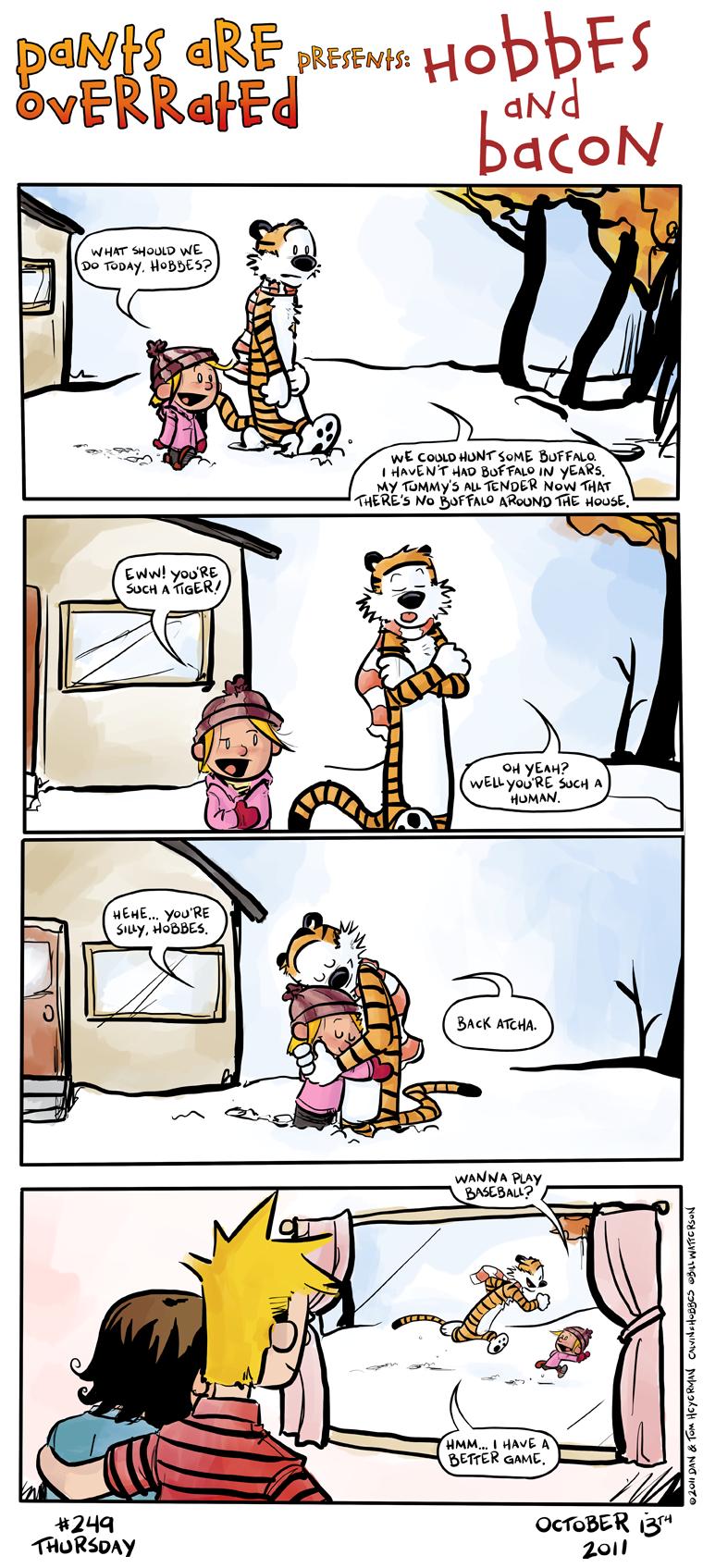 Hobbes. Calvin must be proud. awn.. Fix'd calvin and hobbe