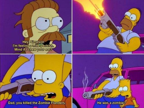 Homer. Bye bye Ned. Hsu., . resort Dad, yen killed the Zombie Flanders. He was a ?' IL. The Zombie Island of Dr. Ned....flanders Homer Bye bye Ned Hsu resort Dad yen killed the Zombie Flanders He was a ?' IL The Island of Dr flanders