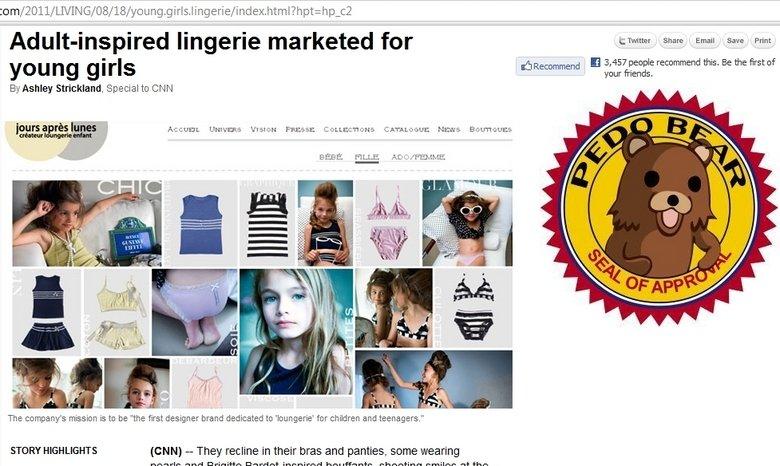 Hot Lingerie for Kids. I thought those Bratz dolls were bad enough. cnn(dot)com/2011/LIVING/08/18/y oung.girls.lingerie/index.html?&hpt=hp_c2. lingerie clat cnn pedobear Lingerie girls young WTF