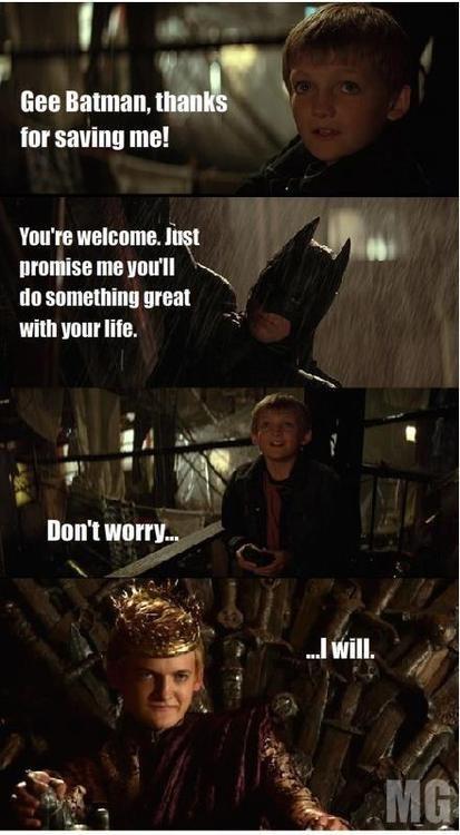 How Jeffery Became King. Yeah Batman with Game of thrones.. Damn it OP... Joffrey game of thrones batman