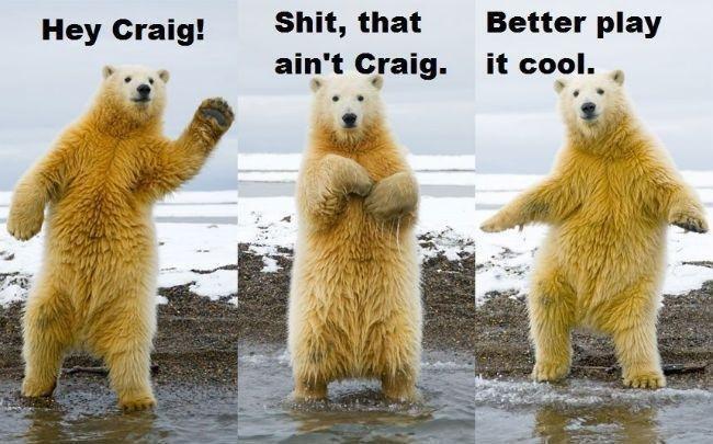 How unbearably awkward. Not OC, but it made me laugh. Hey Craig! Shit, that 3 m. hi an: t (gang. it LI How unbearably awkward Not OC but it made me laugh Hey Craig! Shit that 3 m hi an: t (gang LI