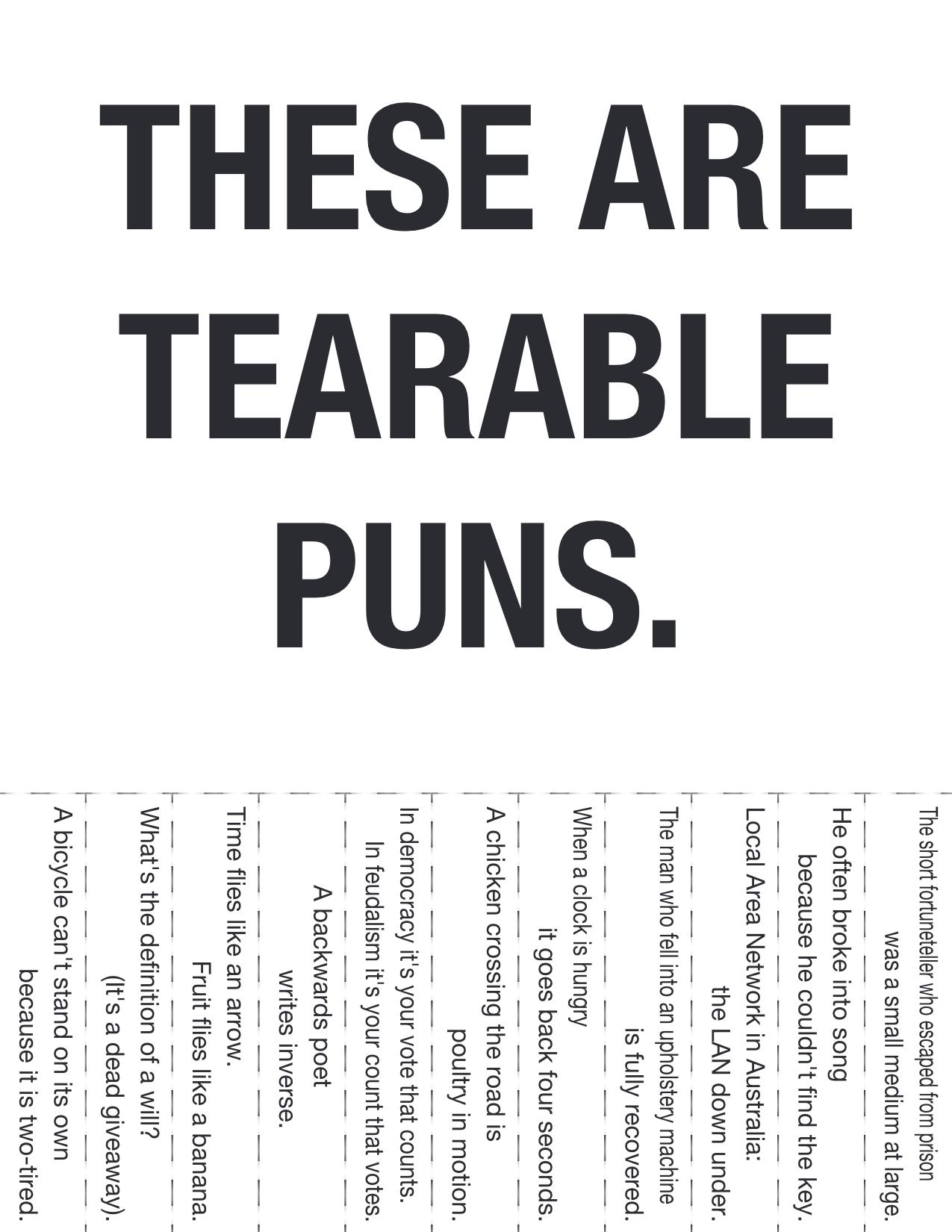How very punny. ¿əlqɐɹɐəqun sund puıɟ ʇsnɾ noʎ ʇ,uop. THESE ARE TEARABLE Ia : Eur_ 8 mono Eam wmm 56 ms m: .. ǝsıɔɹǝxǝ ǝʞıl slǝǝɟ sıɥʇ puns tearable UNBEARABLE not even sorry