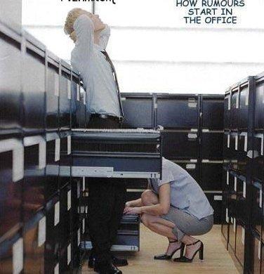 How Rumors Start In The Office. .. START IN How rumors start in Office Space Dirty funny