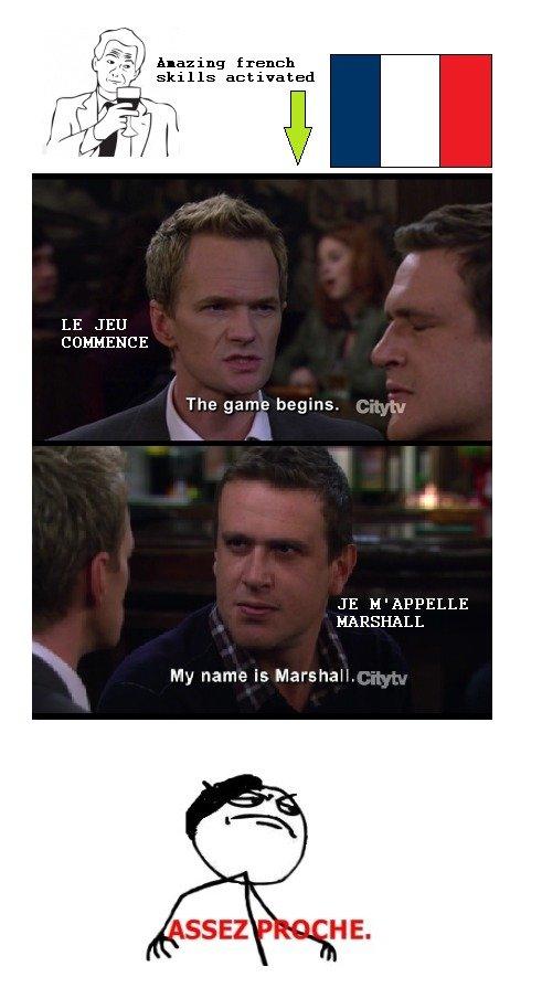 Le jeu commence. Je m'appelle Marshall Regarde les mots-clefs. blazing french kills activated LE JEU COMMERCE The game beggins. M' APPELLE MARSHALL My name is M ils sont en francais salope