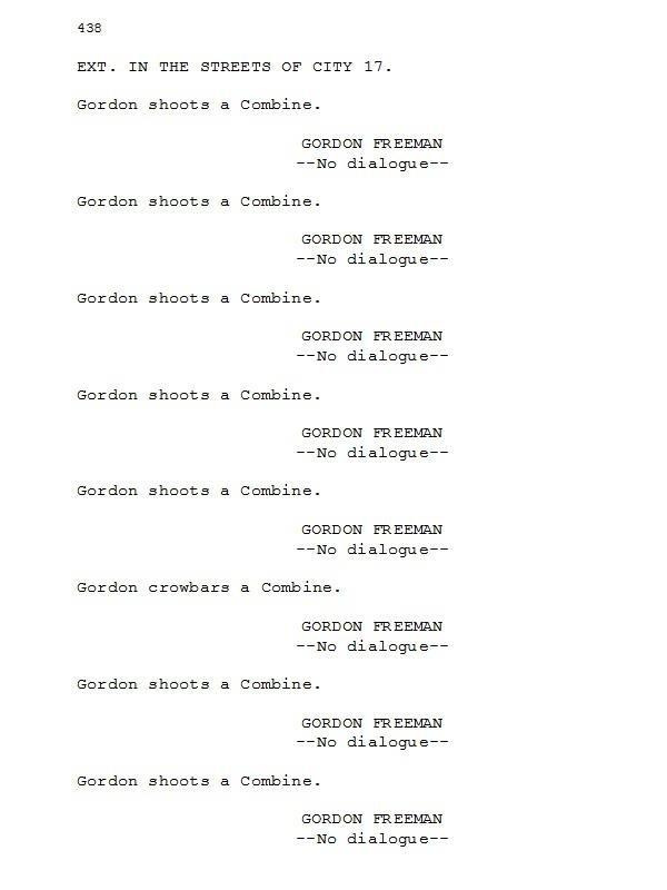 Leaked Half-Life movie script!!!. OFFICIAL LEGIT YO. EXT. TN THE STREETS ' CITY 17. Cardan whaatt a Bambina. GUR_ UUH TEEN Ha dialogues- Cardan whaatt a Bambina Leaked Half-Life movie script!!! OFFICIAL LEGIT YO EXT TN THE STREETS ' CITY 17 Cardan whaatt a Bambina GUR_ UUH TEEN Ha dialogues-