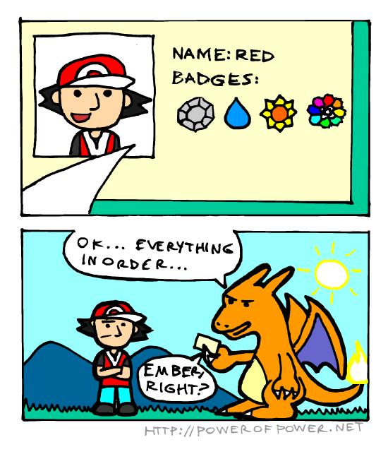License. via . POWE an F , ml ET. >charizard >still knowing ember Pokemon Videogames license