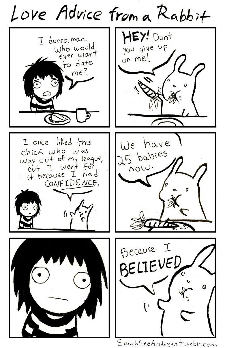 Love Advice from a Rabbit. sarahseeandersen.tumblr.com/ ^Source^ great comic from a great artist and writer.. LOVE / fram A toug a/- C. idunno, mam- Ajho wed l  sarahsee Rabbit love advice
