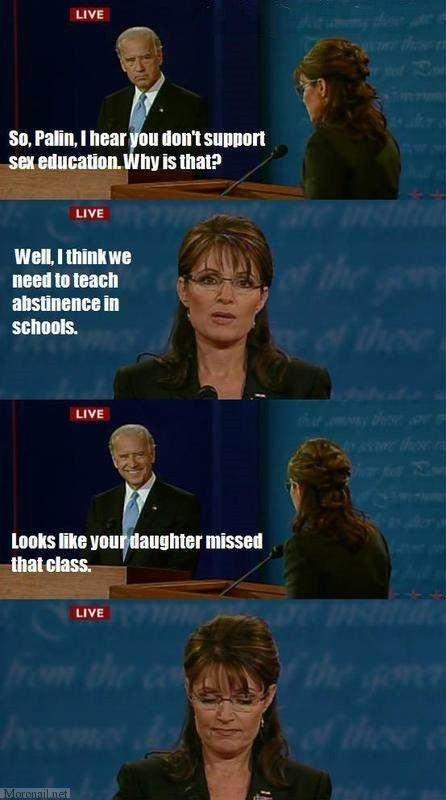 Palin's plans. .. owned! palin absitinence Plan funnny WTF bidin asshole Penis Boobs sex