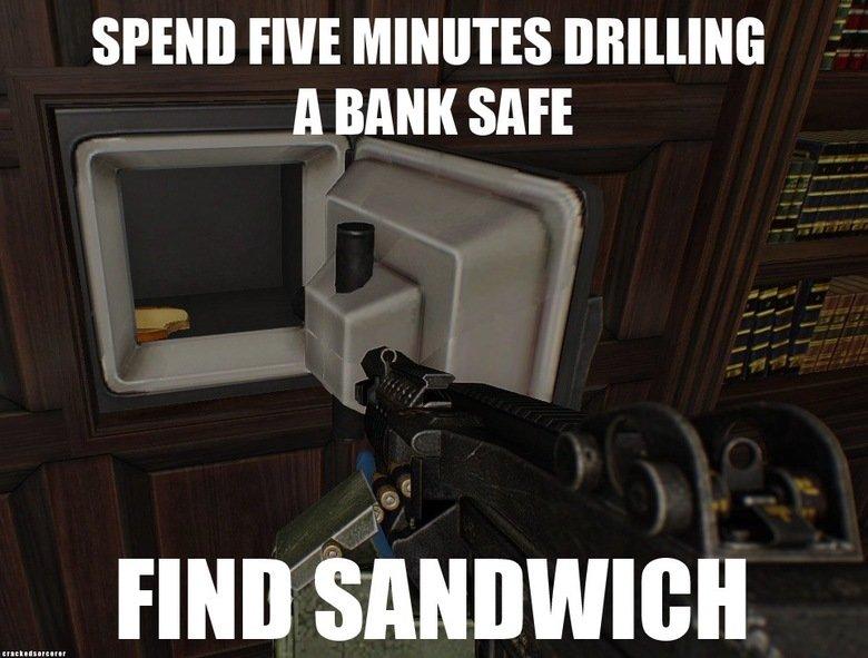 Payday logic. via @CrackedSorcerer Stress digging . SPEND FINE MINUTES A BANK SAFE funny gaming