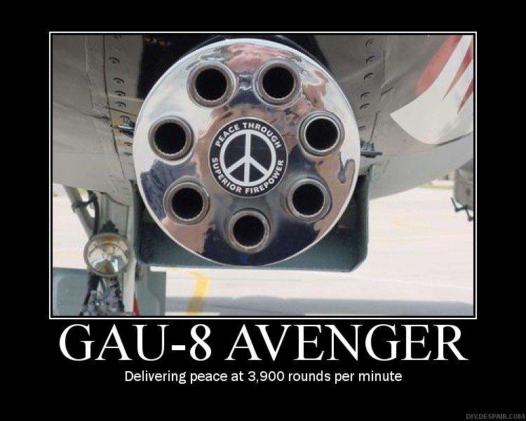 Peace through extreme violence. I like. demotivational peace
