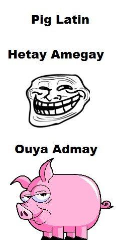 Pig Latin. ouyay. Pig Latin Hetty Amagai Pig Latin ouyay Hetty Amagai