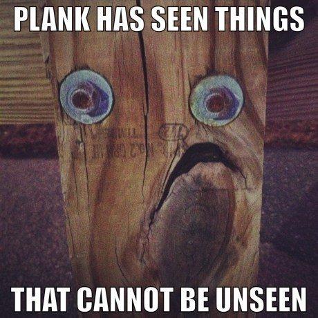 Plank noooooo. . MS SEEN THINGS THIN BE. Lol Plank noooooo MS SEEN THINGS THIN BE Lol