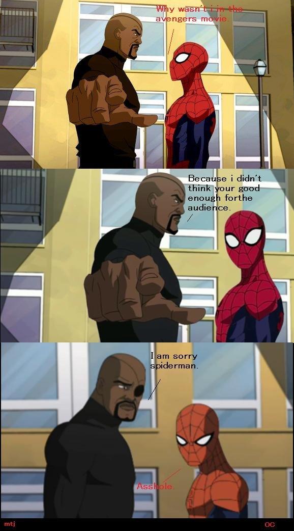 Poor spiderman. Hope you guy's like . nga rs m n Q' Became i didn' t Spiderman thred nick fury