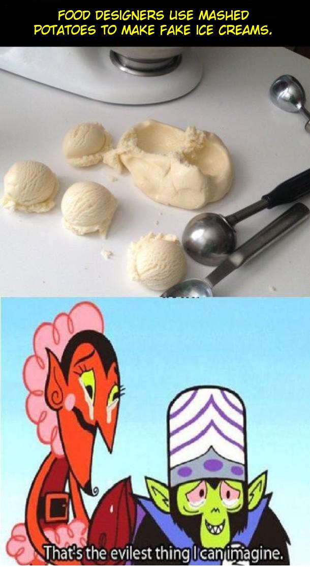 Potato ice creams. OC. FOOD DESIGNERS USE MASHED POTATOES TO MAKE FAKE ICE CREAMS. iii, wiles! thing I can imagine.. Sounds good to me Potato ice creams OC FOOD DESIGNERS USE MASHED POTATOES TO MAKE FAKE ICE CREAMS iii wiles! thing I can imagine Sounds good to me