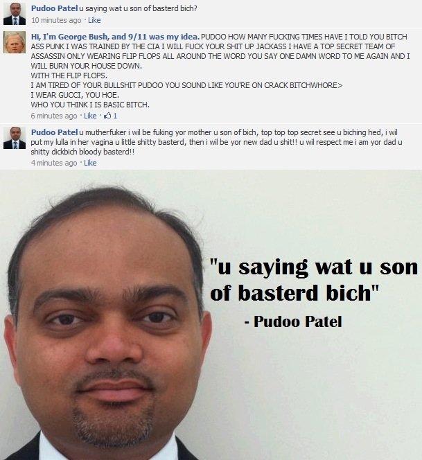 """Pudoo Patel. .. """"I WILL PUT MY LULLA IN HER VAGINA."""" Pudoo Patel """"I WILL PUT MY LULLA IN HER VAGINA """""""
