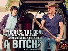 Tallahassee. Zombieland ;D. THE DEM l MIT EH WITH Milli ' Fl Gllt or ler. Man I wanna see this movie. zombieland Badass