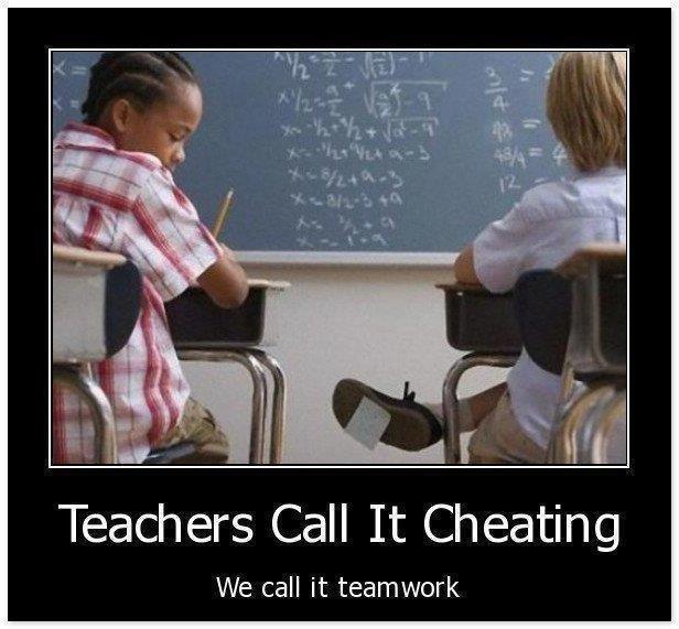 Team work level PRO. . Teachers Call It (Cheating We call it teamwork. Of course the cheating. Team work level PRO Teachers Call It (Cheating We call it teamwork Of course the cheating