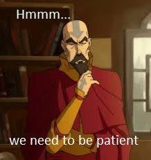 Tenzin! its hell on earth what do we do?. seems like patience is tenzin's favorite word. Hmhmm we need to be patient patients Hell tenzin