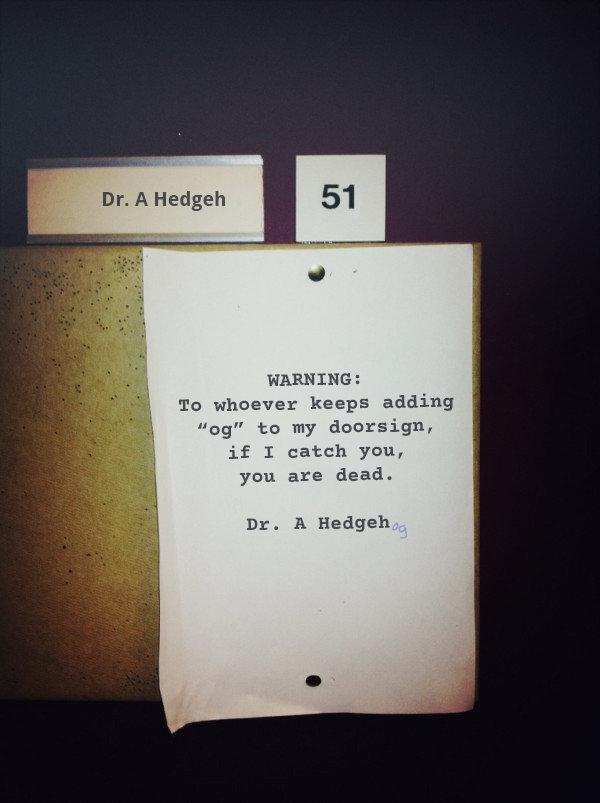 That's some OG shit. . if I catch you, you are dead. Dr. A Hedgeh .. gotta go fast Dr H og hedges