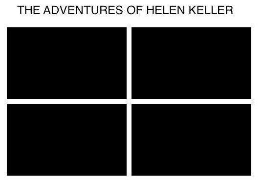 The Adventures of .... . THE ADVENTURES OF HELEN KELLER The Adventures of THE ADVENTURES OF HELEN KELLER