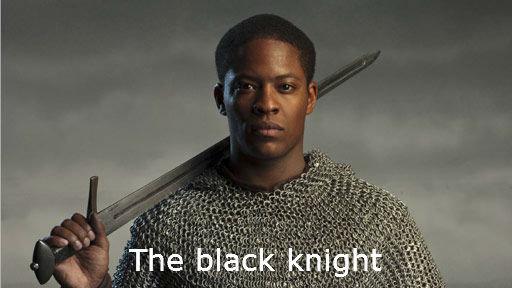 The black knight. . merlin Elyan