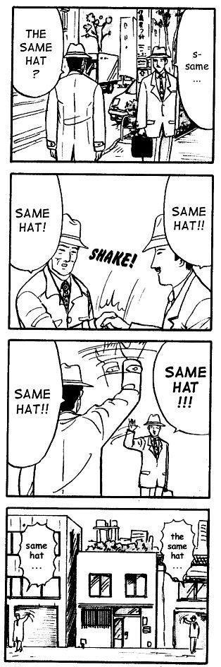The Same Hat. Same hat? Same hat! SAME HAT!!.. true friendship is real The Same Hat hat? hat! SAME HAT!! true friendship is real