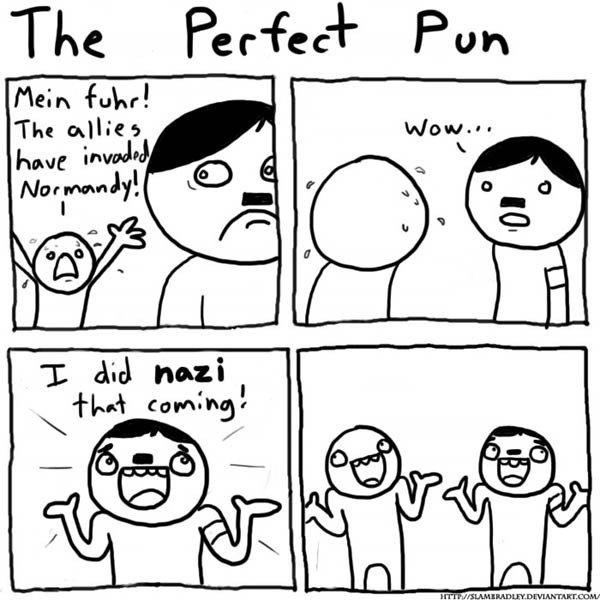 The perfect pun :D. dedz to: . The perfect pun :D dedz to: