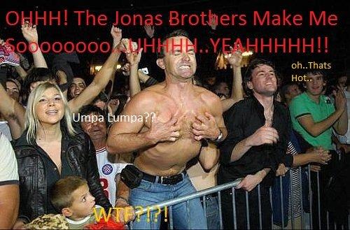 the Jonas Brothers make me soooo. oh yea. . h.. Thata Jonas Brothers hot umpa lumpa funny Horny WTF Kid sexy