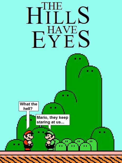 they have eyes!. :o dun dun DUN!. Mario, they keep staring at us... they have eyes! :o dun DUN! Mario keep staring at us