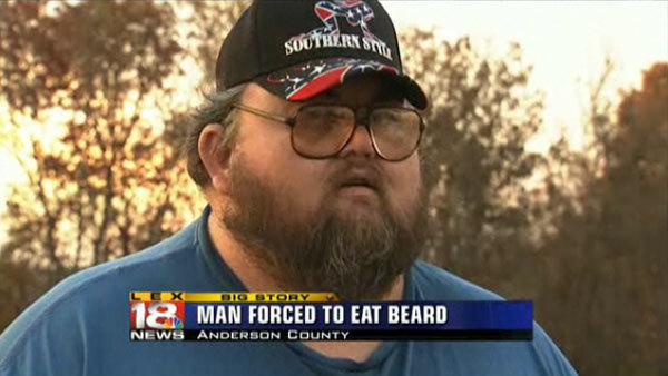 This man was forced to eat his own beard. link<br /> filmdrunk.uproxx.com/2010/11/man-forc.... Mill! MEN FORNT Til EM BEND man eats beard