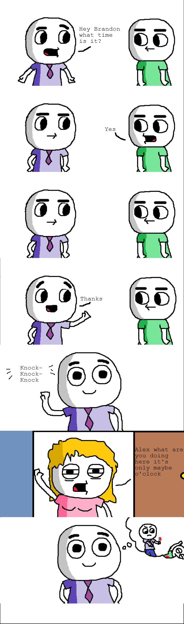 Time. inb4 comic. OC yes