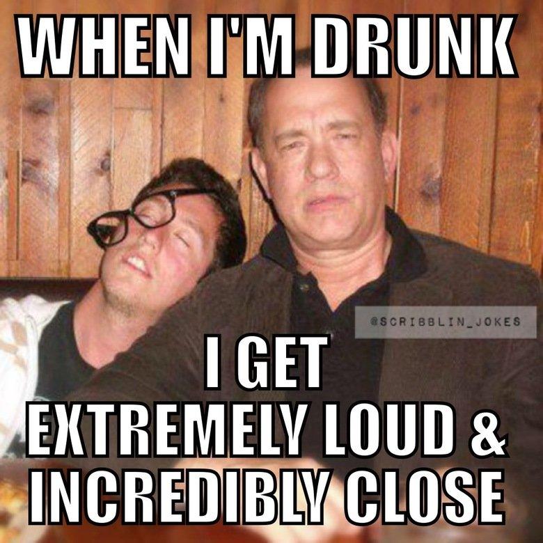 tom gets RIGHT in yo face when he's gone. . tom hanks meme funny drunk drink Movie MEMES
