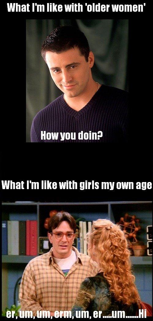 Too True. . Human Min? What I' m like with girls my own we katilot ta Friends older ladies girls Boobs