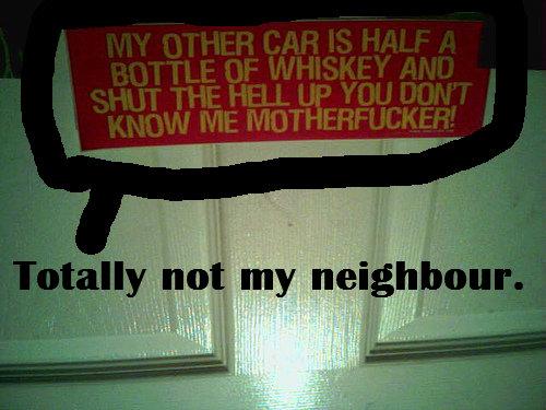 totally not my neighbor. I have a nice neighborhood. remake