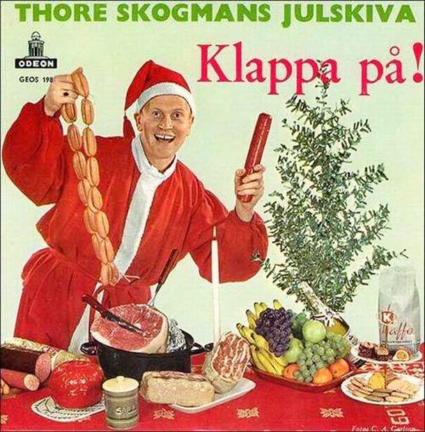 Translation please. . THORE ( HANS j TFA' CIDERS. Thore skogmans christmas album clap on! Santa weiner