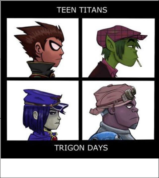 trigon days. major love for the teen titans. TEEN TRIGON DAYS. if its the teen titans, WHERE THE IS STARFIRE? trigon days major love for the teen titans TEEN TRIGON DAYS if its WHERE THE IS STARFIRE?