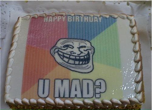 Troll. FTW.. 1 year closer to dying. u mad? Troll FTW 1 year closer to dying u mad?