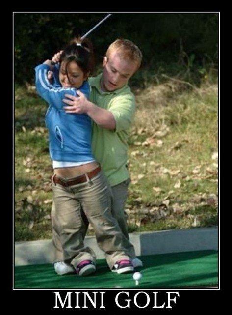 true mini golf. .. that chick is hot true mini golf that chick is hot