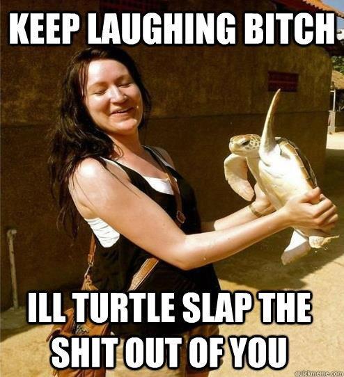 Turtle slap. . Turtle slap