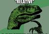 Philosoraptor on <b>relativity</b>
